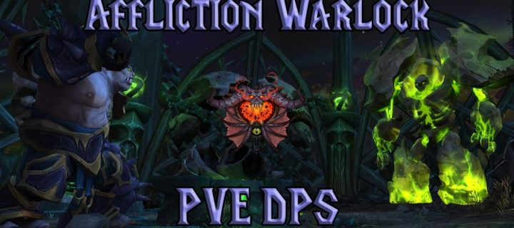 PVE-Affliction-Warlock-DPS-Guide-WotLK-3.3.5a-1024x640