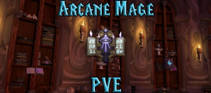 PVE-Arcane-Mage-DPS-Guide-WotLK-3.3.5a-1024x640