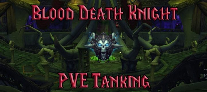 PVE-Blood-Death-Knight-Tank-Guide-WotLK-3.3.5a-1024x640