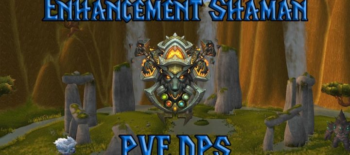 PVE-Enhancement-Shaman-DPS-Guide-WotLK-3.3.5a-1024x640