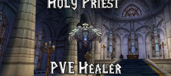 PVE-Holy-Priest-Healer-Guide-WotLK-3.3.5a-1024x640