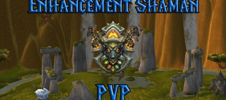 PVP-Enhancement-Shaman-Guide-WotLK-3.3.5a-1024x640