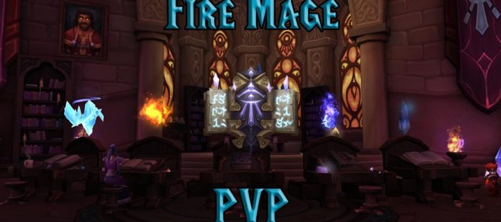 PVP-Fire-Mage-Guide-WotLK-3.3.5a-1024x640