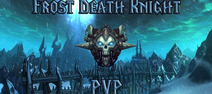 PVP-Frost-Death-Knight-Guide-WotLK-3.3.5a