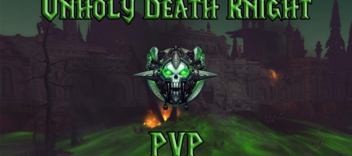 PVP-Unholy-Death-Knight-Guide-WotLK-3.3.5a-1024x640